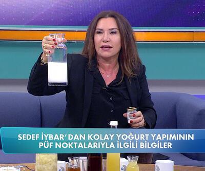 Sedef İybar'dan kolay yoğurt yapmanın püf noktası