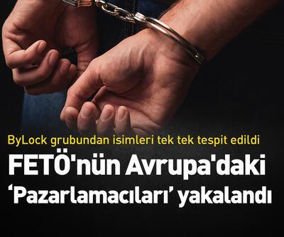 """FETÖ'nün Avrupa'daki """"Pazarlamacıları"""" yakalandı"""