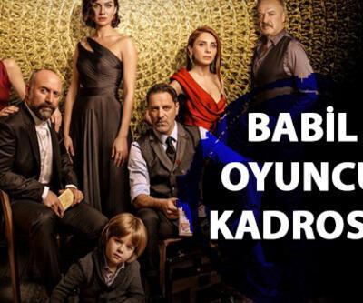 Babil oyuncuları, konusu ve karakterleri (Babil dizisi oyuncu kadrosu)