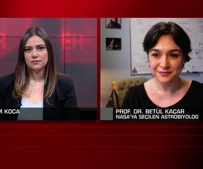 NASA'ya seçilen Türk bilim insanı Betül Kaçar CNN TÜRK'te