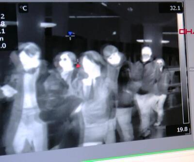 Çin'den gelen yolcular termal kamera ile taranıyor
