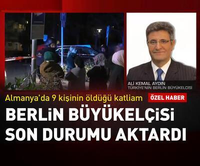 Berlin Büyükelçisi Aydın son durumu aktardı