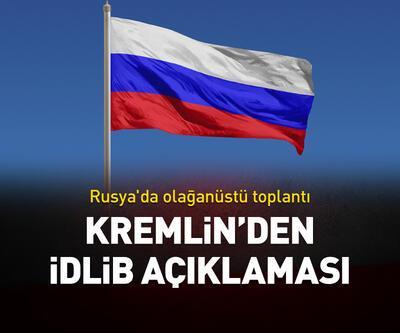 Kremlin'den İdlib açıklaması