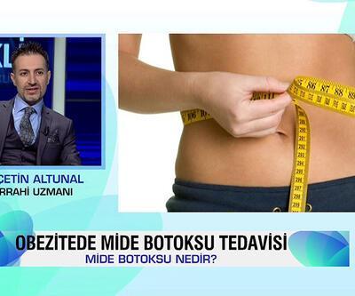 Obezite mide botoksu tedavisine dair merak edilen her şey Klinik'te konuşuldu