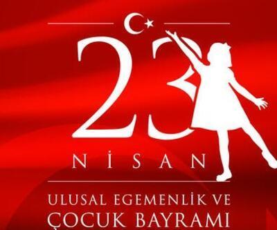 100. yıl! 23 Nisan sözleri, Ulusal Egemenlik ve Çocuk Bayramı mesajları