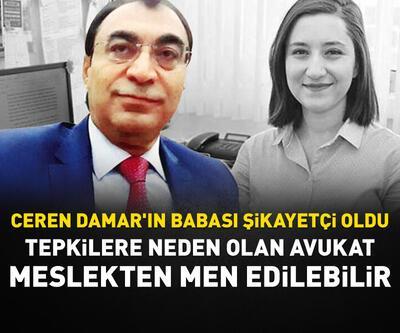 Ceren Damar'ın babası, avukat Vahit Bıçak'ı şikayet etti