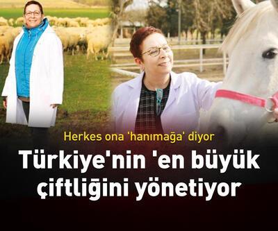 Türkiye'nin 'en büyük çiftliğini yönetiyor