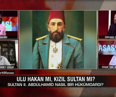II. Abdülhamid'in hayatı, Fatih'in tablosu tartışması ve Ayasofya'nın dünü bugünü CNN TÜRK Masası'nda konuşuldu