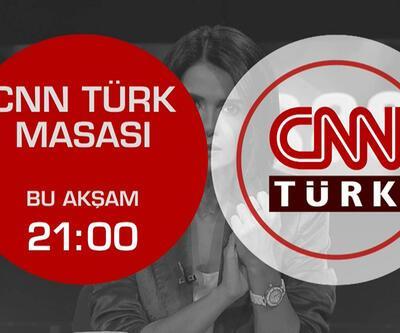 Siyasetteki sıcak tartışmaların şifreleri CNN TÜRK Masası'nda çözülüyor...