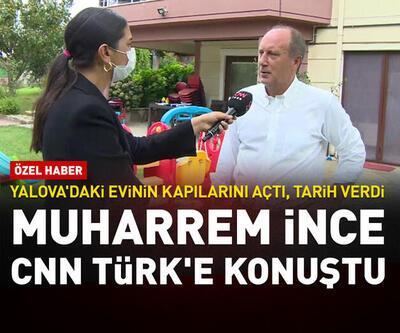 Muharrem İnce CNN TÜRK'e konuştu