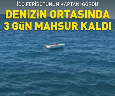 Marmara Denizi'nin ortasında 3 gündür mahsur kaldı