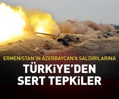 Ermenistan'ın Azerbaycan'a saldırısına Türkiye'den sert tepki