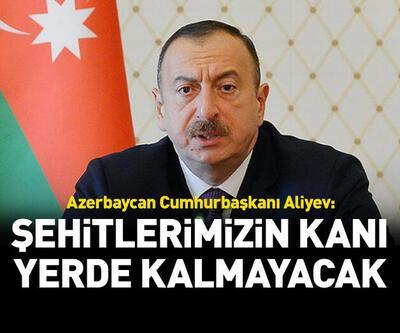 Azerbaycan Cumhurbaşkanı Aliyev'den son dakika açıklaması!