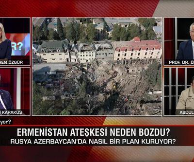 Ermenistan ateşkesi neden bozdu? Azerbaycan'ın cevabı ne olacak? Ne Oluyor?'da ele alındı