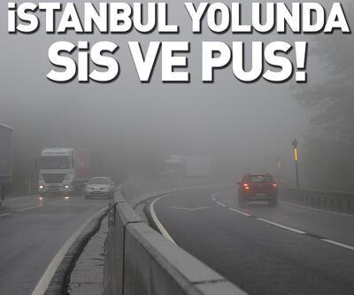 İstanbul yolunda sis ve pus