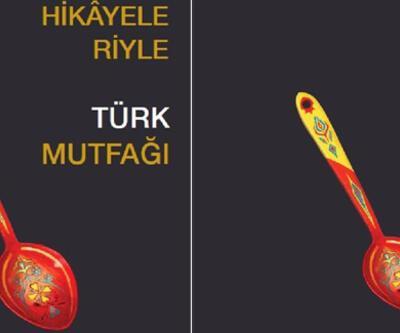 Türkiye'den mutfak hikayeleri