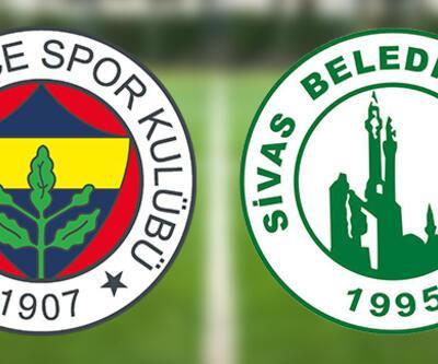 Canlı izlenecek! Fenerbahçe Sivas Belediyespor maçı hangi kanalda, ne zaman, saat kaçta?