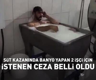 Süt kazanında banyo yapan 2 işçi için istenen ceza belli oldu
