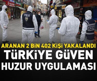 Aranan 2 bin 402 kişi yakalandı