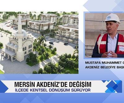 Mersin Akdeniz'de A'dan Z'ye kentsel dönüşüm çalışmaları
