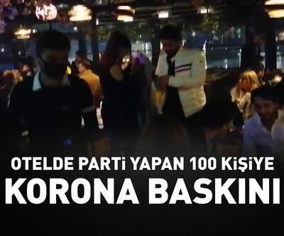 Otelde parti yapan 100 kişiye koronavirüs baskını
