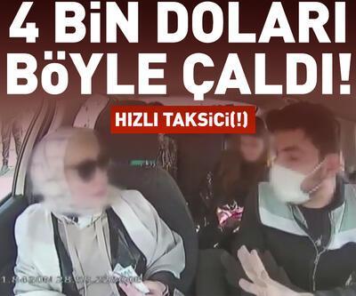 Fatih'te taksici turist kadını 4 bin dolarını el çabukluğuyla böyle çaldı