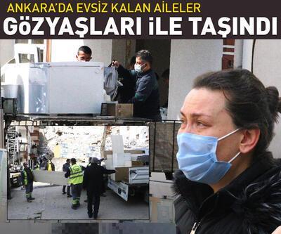 Ankara'da evsiz kalan aileler, gözyaşları içinde taşınmaya başladı