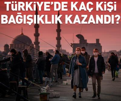 Türkiye'de kaç kişi bağışıklık kazandı?