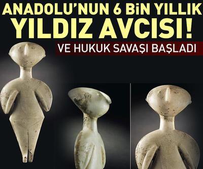 Türkiye'nin 6 bin yıllık Yıldız Avcısı'nın iadesi için hukuk savaşı