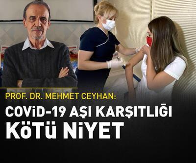 Prof. Dr. Ceyhan: Covid-19 aşısı karşıtlığı, bilimi kullanmama ve kötü niyet