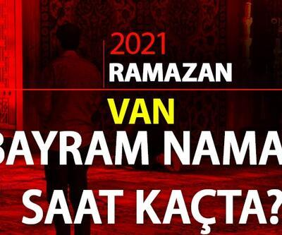 13 Mayıs 2021 Van bayram namazı saat kaçta? Diyanet Van bayram namazı saati