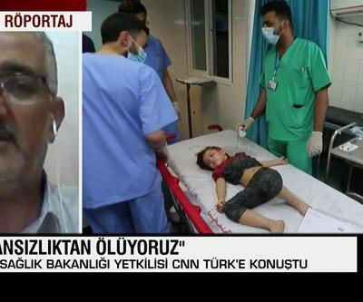 Gazze Sağlık Bakanlığı yetkilisi CNN TÜRK'e konuştu: İmkansızlıktan ölüyoruz