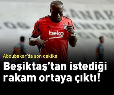 Aboubakar'ın Beşiktaş'tan istediği rakam ortaya çıktı!