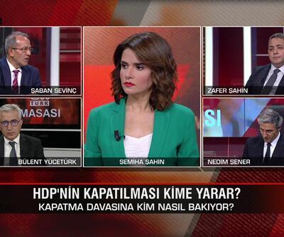 HDP'nin kapatılması kime yarar? Akşener Kılıçdaroğlu'nu aday ister mi? Erdoğan 2023'te kimi rakip ister? CNN TÜRK Masası'nda konuşuldu