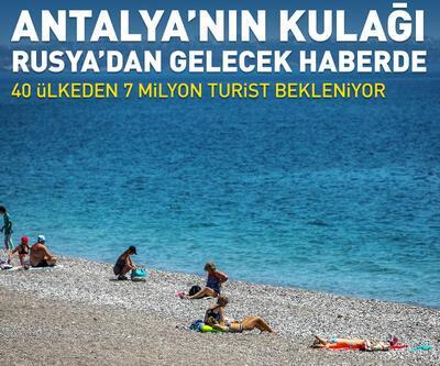 Antalya'nın kulağı Rusya'dan gelecek haberde