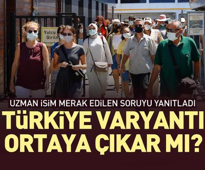 Türkiye varyantı ortaya çıkar mı?