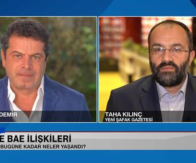 Türkiye-BAE ilişkileri, Mısır ve BAE meselesi ve Ortadoğu'da normalleşme 5N1K'da konuşuldu