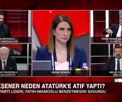 """Akşener neden Atatürk'e atıf yaptı? Akşener """"İstanbul modelini"""" mi önerdi? HDP ittifaktan ne istiyor? Akıl Çemberi'nde değerlendirildi"""