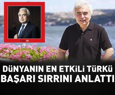 'Dünyanın en etkili Türkü' Fatih Birol'un başarı sırrı