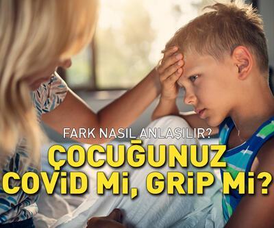 Çocuğunuz Covid mi, grip mi?