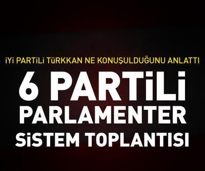 Muhalefet partileri parlamenter sistem için toplandı