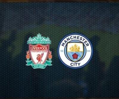 Liverpool Manchester City maçı hangi kanalda, ne zaman, saat kaçta?