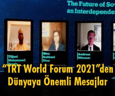 """""""TRT World Forum 2021""""denDünyaya Önemli Mesajlar"""