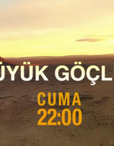 Büyük Göçler, CNN TÜRK'te