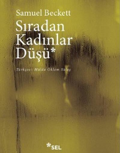 Samuel Beckett'ın ilk romanı Sıradan Kadınlar Düşü Türkçe'de