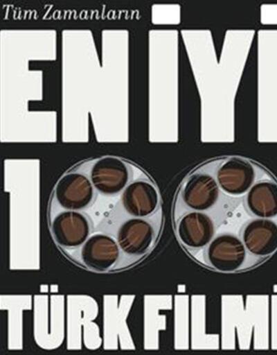 Türkiye en iyi 100 Türk filmini seçiyor
