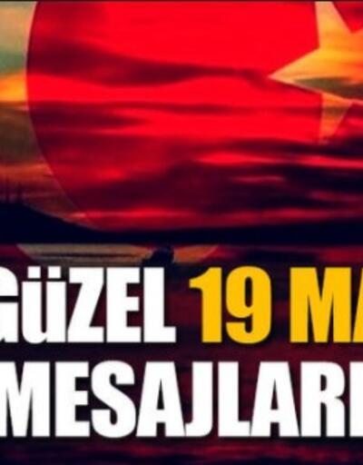 19 Mayıs mesajları… Anlamlı 19 Mayıs mesajı ve Atatürk'ün sözleri
