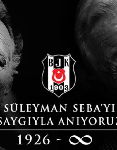 Beşiktaş Süleyman Seba'yı andı