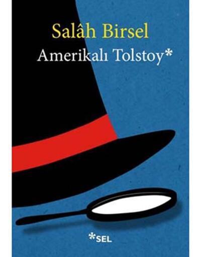 Salâh Birsel'in 'Amerikalı Tolstoy'u okurla buluştu