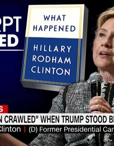 Hillary Clinton Trump ile yaşananları anlattı